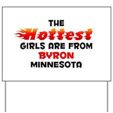 Hot Girls: Byron, MN Yard Sign