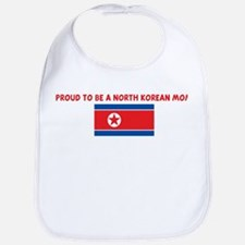 PROUD TO BE A NORTH KOREAN MO Bib