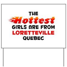 Hot Girls: Loretteville, QC Yard Sign