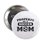 Property of a Soccer Mom Button