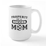 Property of a Soccer Mom Large Mug