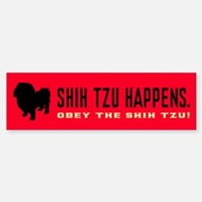 Shih Tzu Happens. Bumper Bumper Bumper Sticker