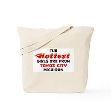 Hot Girls: Tawas City, MI Tote Bag