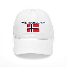 I HAVE A NORWEGIAN ATTITUDE Baseball Cap