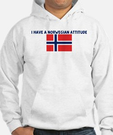 I HAVE A NORWEGIAN ATTITUDE Hoodie