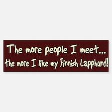 The More People Finnish Lapphund Bumper Bumper Bumper Sticker