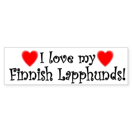 I Love My Finnish Lapphunds Bumper Sticker