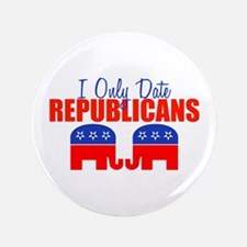 """I Only Date Republicans 3.5"""" Button"""