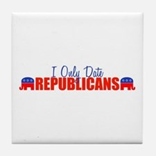 I Only Date Republicans Tile Coaster