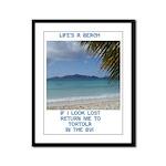 Life's a Beach Framed Panel Print