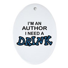 Author Need a Drink Oval Ornament