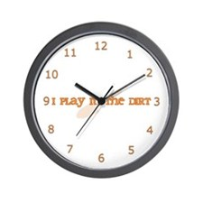 I Play In The Dirt Wall Clock