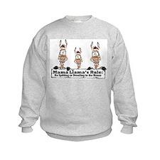 Mama Llamas Rules Sweatshirt