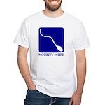 Motility = Life White T-Shirt
