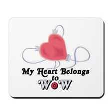 My Heart Belongs to WoW Mousepad