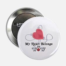 "My Heart Belongs to WoW 2.25"" Button"