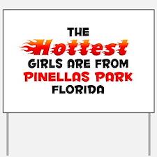 Hot Girls: Pinellas Par, FL Yard Sign