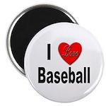 I Love Baseball for Baseball Fans Magnet