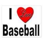 I Love Baseball for Baseball Fans Small Poster