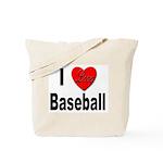I Love Baseball for Baseball Fans Tote Bag