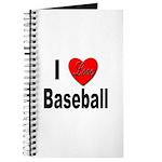 I Love Baseball for Baseball Fans Journal