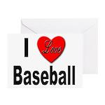 I Love Baseball for Baseball Fans Greeting Cards (