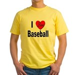 I Love Baseball for Baseball Fans Yellow T-Shirt