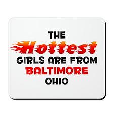 Hot Girls: Baltimore, OH Mousepad
