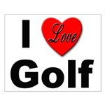 I Love Golf for Golfers Small Poster