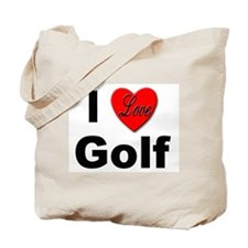 I Love Golf for Golfers Tote Bag