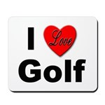 I Love Golf for Golfers Mousepad