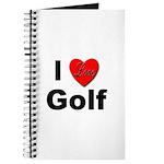 I Love Golf for Golfers Journal