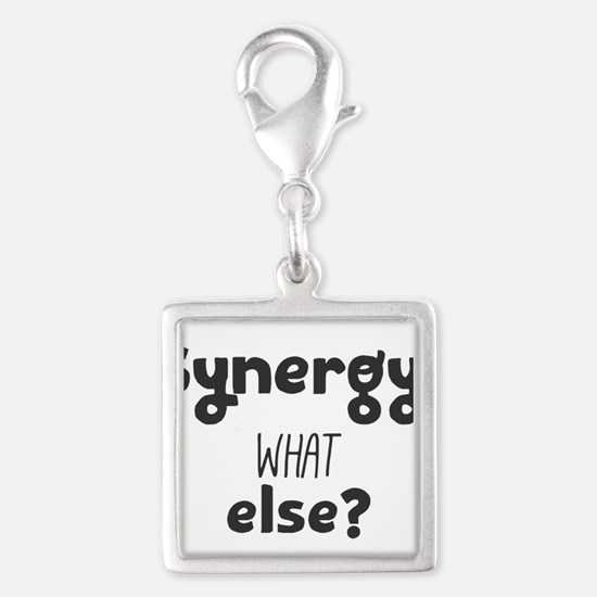 Synergy, what else? Charms