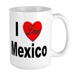 I Love Mexico Large Mug