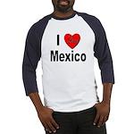 I Love Mexico (Front) Baseball Jersey