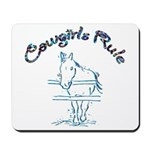 Cowgirl's Rule Mousepad