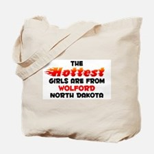 Hot Girls: Wolford, ND Tote Bag