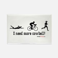 I need more cowbell triathlon Rectangle Magnet