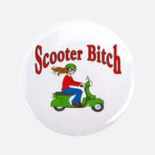 """Scooter Bitch 3.5"""" Button"""