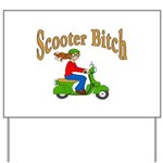 Scooter Bitch Yard Sign