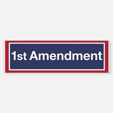 First Amendment (bumper) Bumper Bumper Bumper Sticker