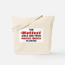 Hot Girls: Mexico Beach, FL Tote Bag