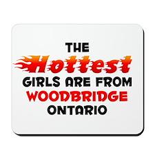 Hot Girls: Woodbridge, ON Mousepad