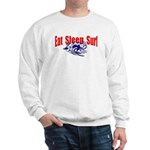 Eat Sleep Surf Sweatshirt