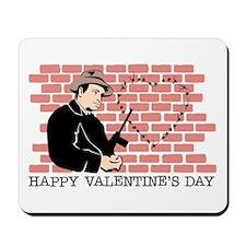 St. Valentine's Day Massacre Mousepad