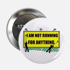 """NOT RUNNING 2.25"""" Button"""