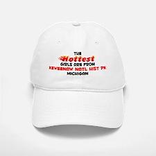 Hot Girls: Keweenaw Nat, MI Baseball Baseball Cap