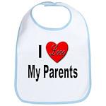 I Love My Parents Bib