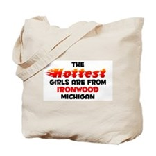 Hot Girls: Ironwood, MI Tote Bag