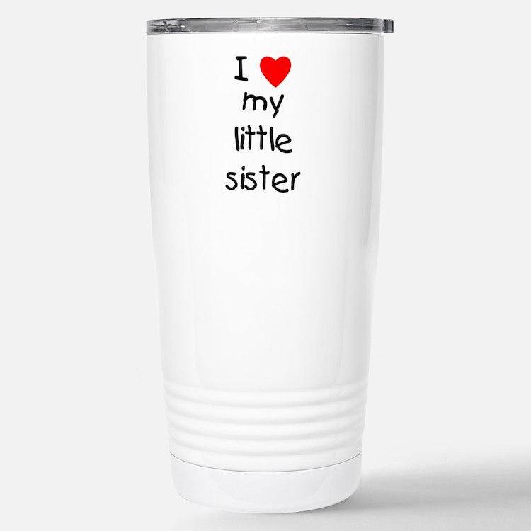 Cute I love my sister Travel Mug
